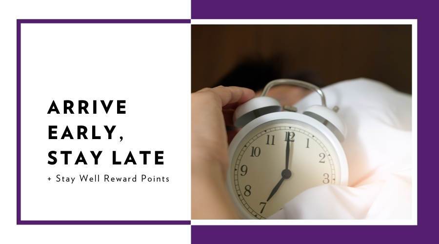 Arrive Early, Stay Late with 10% Savings